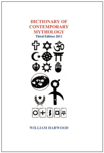9781935444787: DICTIONARY OF CONTEMPORARY MYTHOLOGY Third Edition 2011