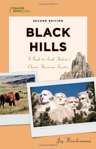 9781935455103: Black Hills: A Guide to South Dakota's Classic American Frontier (Tourist Town Guides)