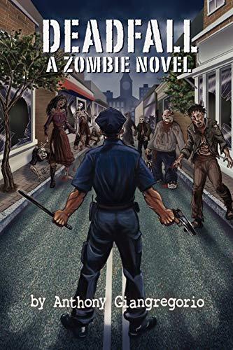9781935458012: Deadfall: A Zombie Novel