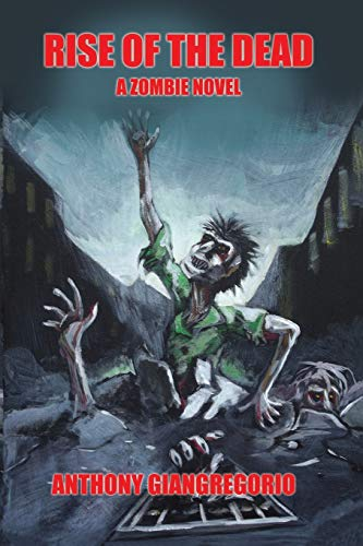 9781935458074: Rise of the Dead: A Zombie Novel