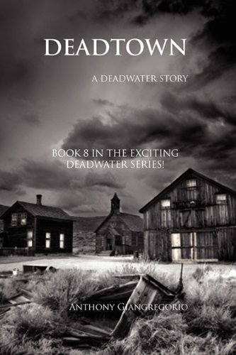 9781935458272: Dead Town: A Deadwater Story (Book 8)