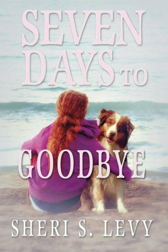 9781935460749: Seven Days to Goodbye: A Trina Ryan Novel (Volume 1)