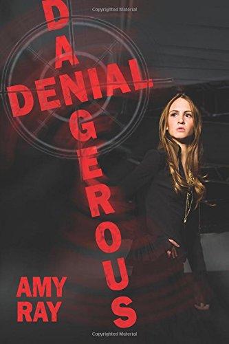 Dangerous Denial: Amy Ray