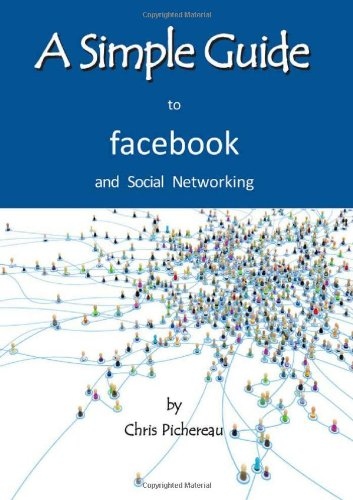 9781935462415: A Simple Guide to Facebook and Social Networking (Simple Guides)