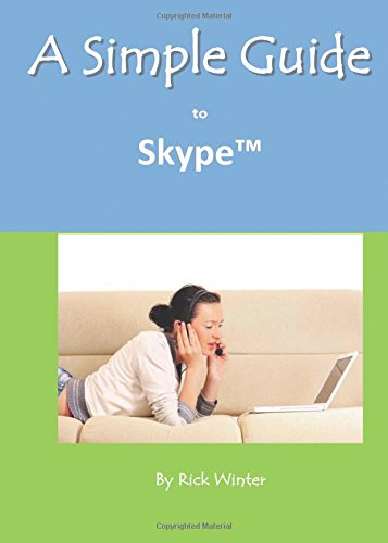 9781935462682: A Simple Guide to Skype (Simple Guides)