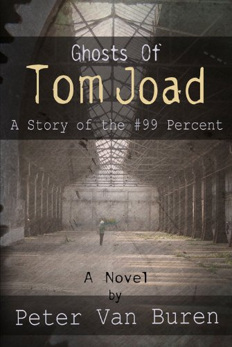 9781935462903: Ghosts of Tom Joad: A Story of the #99 Percent