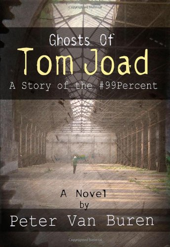 9781935462910: Ghosts of Tom Joad: A Story of the #99 Percent