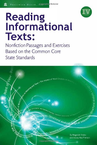 9781935468486: Reading Informational Texts, Book IV: Nonfiction Passages and Exercises Based on the Common Core State Standards (Student Edition)