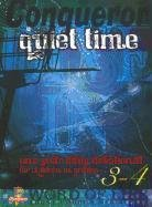 Conqueror Quiet Time: One Year Daily Devotional for Children in Grades 3-4: Sue Armbrecht, Jeanie ...