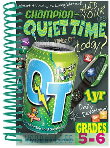 9781935475286: Champion - Quiet Time, Grades 5-6: One-Year Daily Devotional (Quiet Time (Word of Life))
