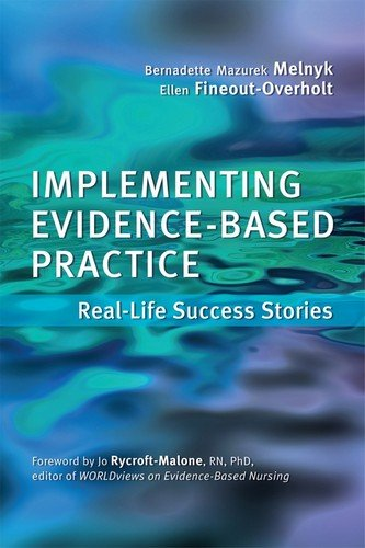 9781935476689: Implementing Evidence-Based Practice: Real Life Success Stories