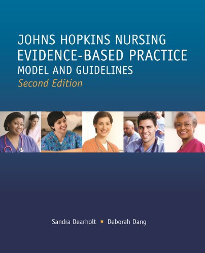 9781935476764: Johns Hopkins Nursing Evidence Based Practice Model and Guidelines (Second Edition)