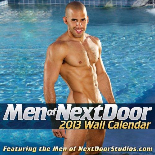 9781935478867: Men of Next Door 2013 Wall Calendar