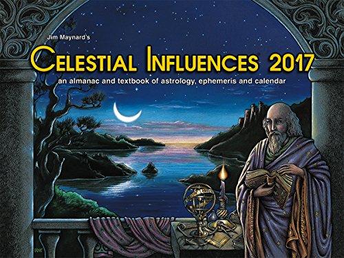 Celestial Influences 2017 Pacific Time: Jim Maynard