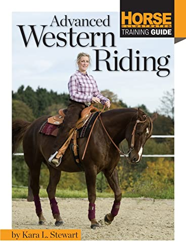 9781935484547: Advanced Western Riding (Horse Illustrated Guide)