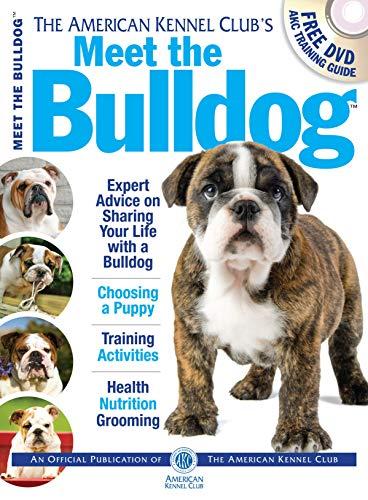 Meet the Bulldog (Meet the Breeds): Club, American Kennel