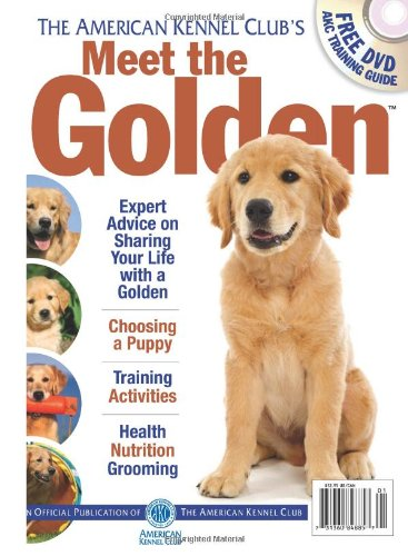 Meet the Golden (AKC Meet the Breed: Club, American Kennel