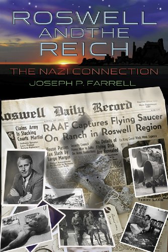 Roswell and the Reich: The Nazi Connection (1935487051) by Farrell, Joseph P.