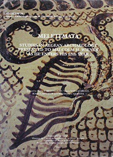 9781935488149: Meletemata: Studies in Aegean Archaeology Presented to Malcolm H. Wiener as He Enters his 65th Year (Aegaeum 20)