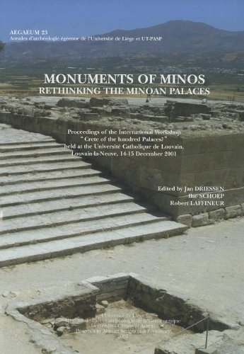 Monuments of Minos: Rethinking the Minoan Palaces (Aegaeum 23): Laffineur, Robert