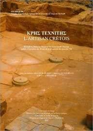 9781935488194: Krhs Texniths: L'artisan Cretois: Recueil D'articles en L'honneur de Jean-Claude Poursat, Publie a L'occasion des 40 ans de la Decouverte du Quartier Mu