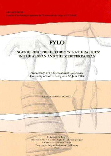 Aegaeum 30: FYLO: Engendering Prehistoric 'Stratigraphies' in: Kopaka, Katerina
