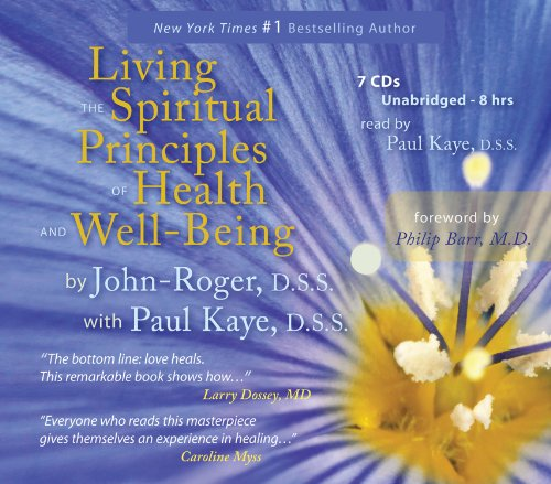 9781935492832: Living the Spiritual Principles of Health and Well-Being