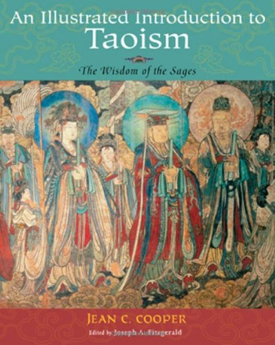 9781935493167: An Illustrated Introduction to Taoism: The Wisdom of the Sages (Treasures of the World's Religions)
