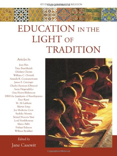 9781935493990: Education in the Light of Tradition: Studies in Comparative Religion