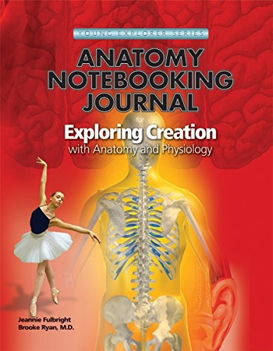 Exploring Creation with Human Anatomy and Physiology: Apologia Educational Ministries