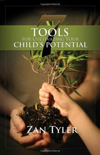 9781935495437: 7 Tools for Cultivating Your Child's Potential