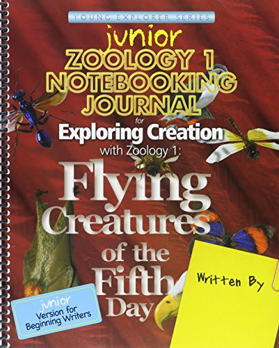 9781935495604: Exploring Creation with Zoology 1: Flying Creatures of the Fifth Day, Junior Notebooking Journal