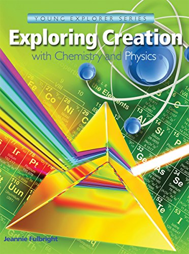 Exploring Creation With Chemistry and Physics: Fulbright, Jeannie
