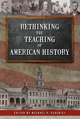 9781935497424: Rethinking the Teaching of American History