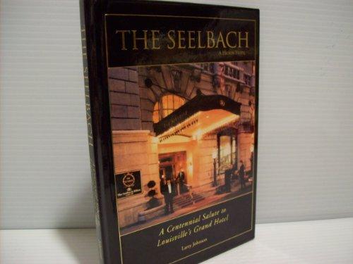 9781935497493: The Seelbach (A Hilton Hotel)