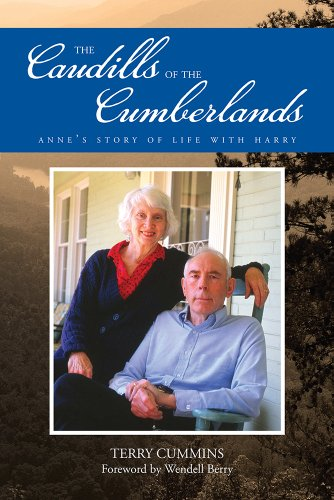 The Caudills of the Cumberlands: Anne's Story of Life with Harry: Terry Cummins; Wendell Berry...