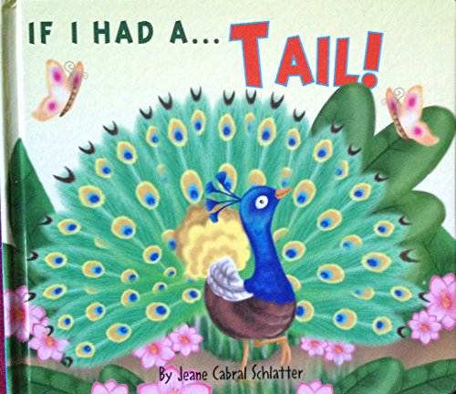 If I Had a Tail: JEANE CABRAL SCHLATTER