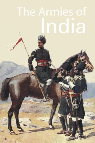 9781935501015: THE ARMIES OF INDIA