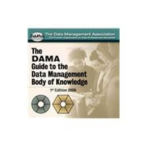 9781935504009: The Dama Guide to the Data Management Body of Knowledge
