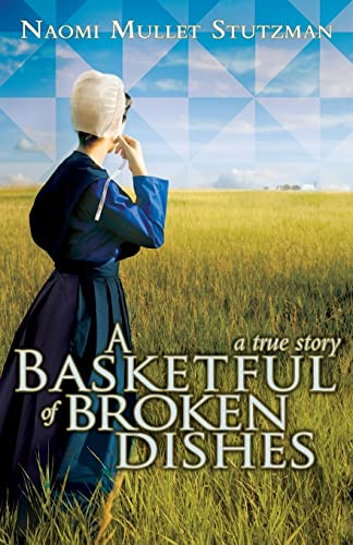 9781935507680: A Basketful of Broken Dishes
