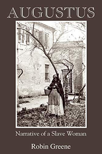 9781935514077: Augustus: Narrative of a Slave Woman