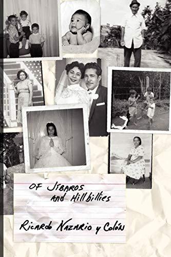 Of Jibaros and Hillbillies (Paperback): Ricardo Nazario y