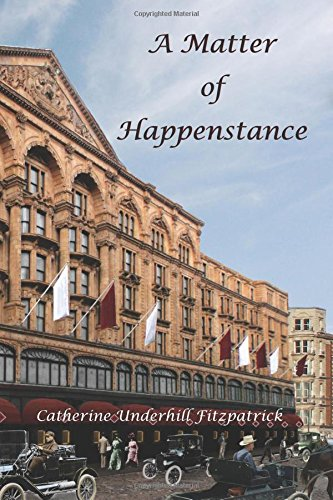 A Matter Of Happenstance: Catherine Underhill Fitzpatrick