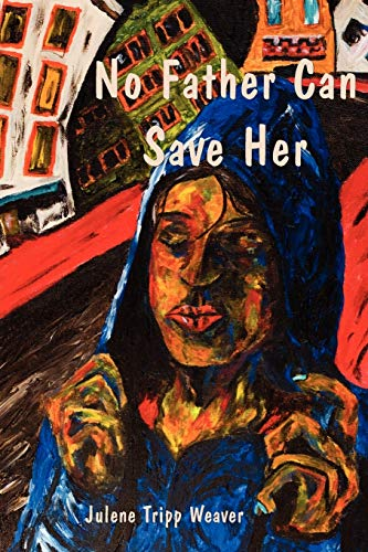 9781935514800: No Father Can Save Her
