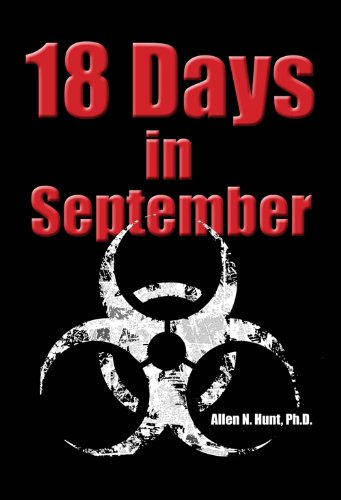 18 Days in September: Allen N. Hunt
