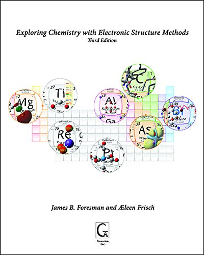 9781935522034: Exploring Chemistry with Electronic Structure Methods