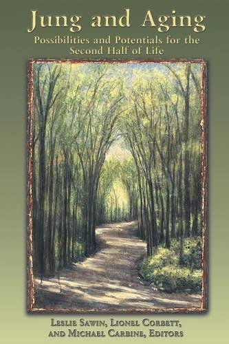C. G. Jung and Aging: Possibilities and: Sawin, Leslie [Editor];