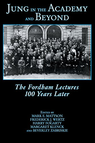 9781935528715: Jung In The Academy And Beyond: The Fordham Lectures 100 Years Later