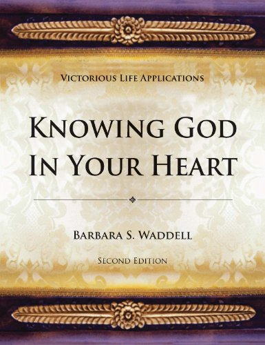 Knowing God in Your Heart (1935529994) by Barbara Waddell