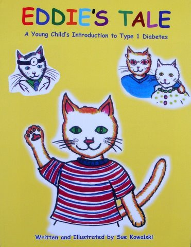 9781935530350: Eddie's Tale: A Young Child's Introduction to Type 1 Diabetes